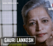 5 facts you must know about Gauri Lankesh
